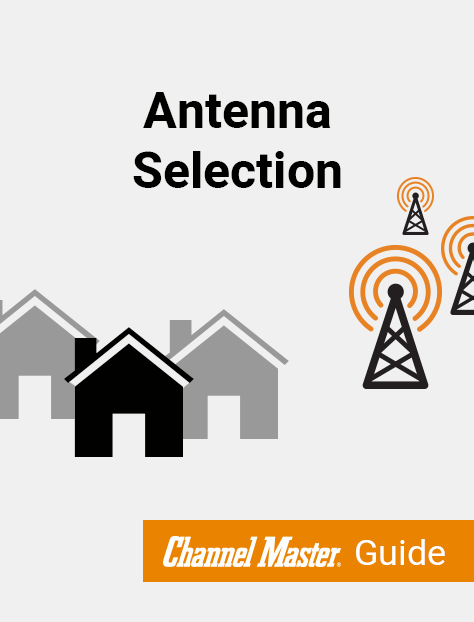 Antenna Selection Guide