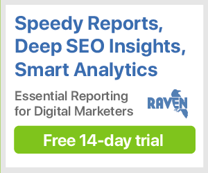 Sign up for a free 14-day trial of Raven Tools today!