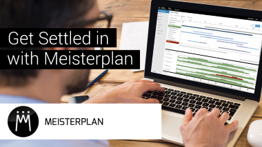Get Settled in with Meisterplan