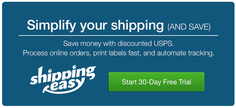 Start your 30-Day Free Trial with ShippingEasy.