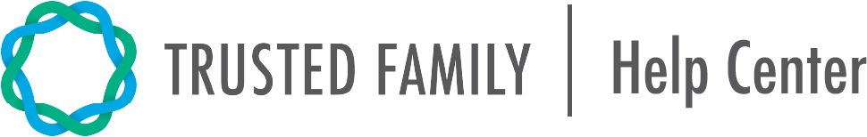Trusted Family Help Center home page