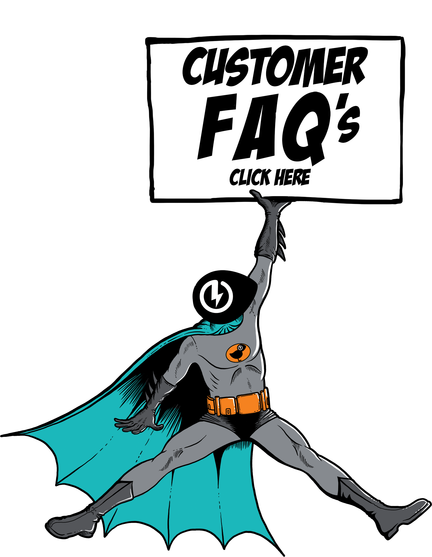 Customer FAQ's
