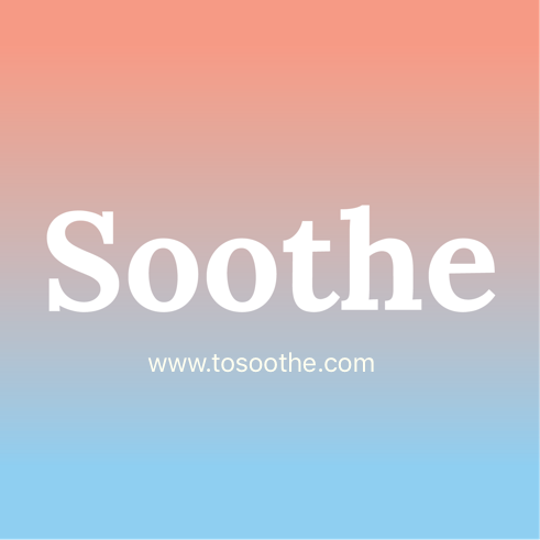 About Soothe