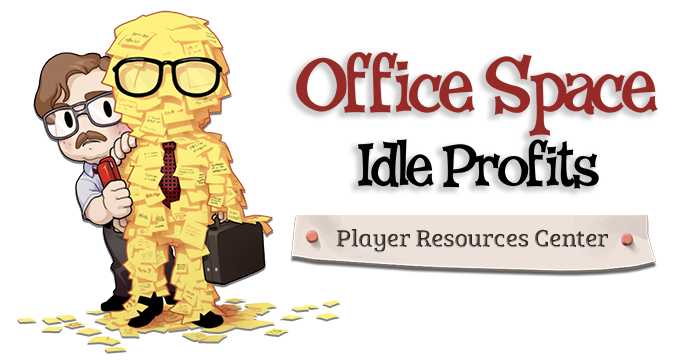 Office Space: Idle Profits Player Resources Center